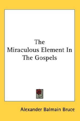 Download The Miraculous Element In The Gospels