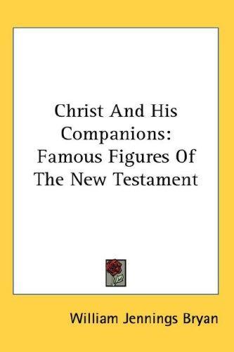 Christ And His Companions