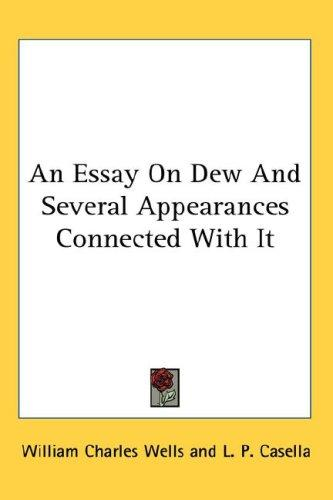 An Essay On Dew And Several Appearances Connected With It