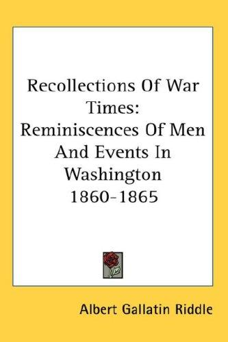 Recollections Of War Times