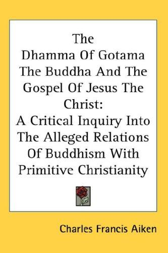 Download The Dhamma Of Gotama The Buddha And The Gospel Of Jesus The Christ