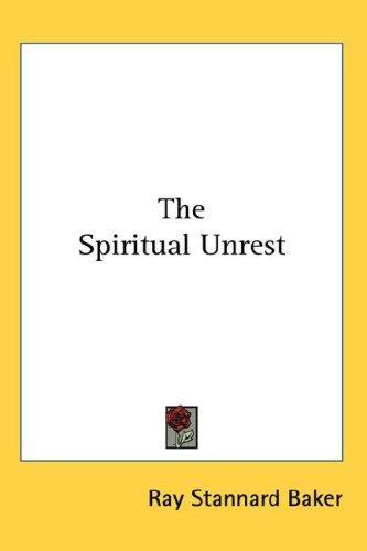 The Spiritual Unrest