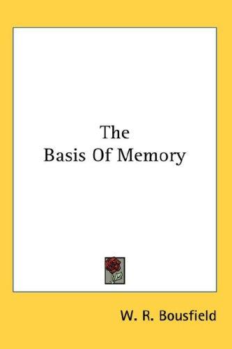 The Basis Of Memory