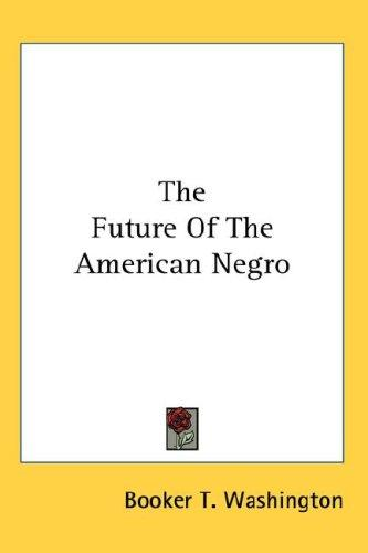 Download The Future Of The American Negro