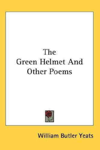 Download The Green Helmet And Other Poems