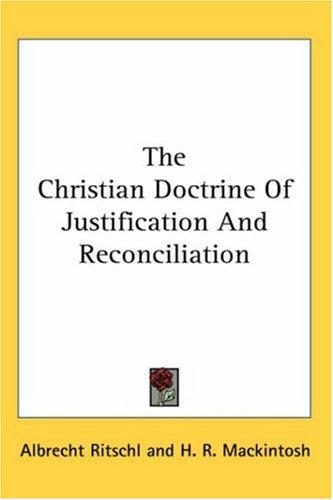 Download The Christian Doctrine Of Justification And Reconciliation