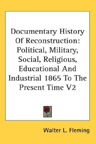 Documentary History Of Reconstruction