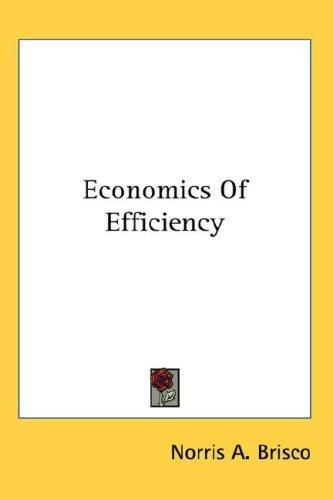Economics Of Efficiency