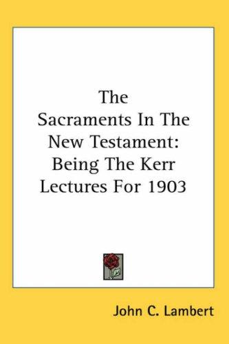 Download The Sacraments In The New Testament