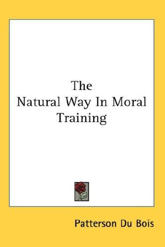 The Natural Way In Moral Training