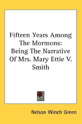 Download Fifteen Years Among The Mormons