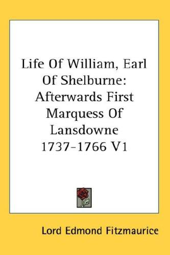 Download Life Of William, Earl Of Shelburne