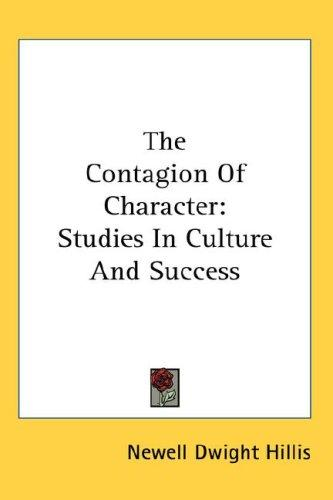 The Contagion Of Character