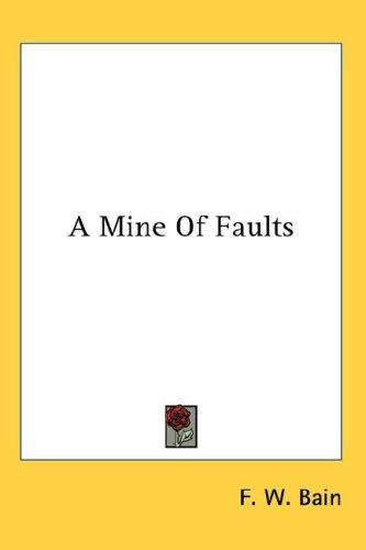 A Mine Of Faults