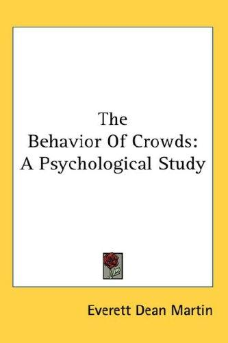 Download The Behavior Of Crowds