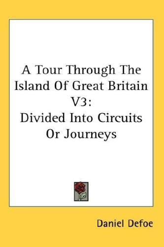 Download A Tour Through The Island Of Great Britain V3