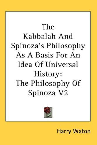 The Kabbalah And Spinoza's Philosophy As A Basis For An Idea Of Universal History