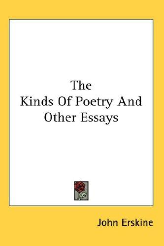The Kinds Of Poetry And Other Essays