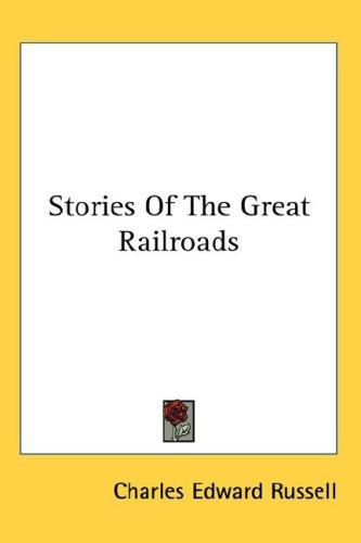 Download Stories Of The Great Railroads