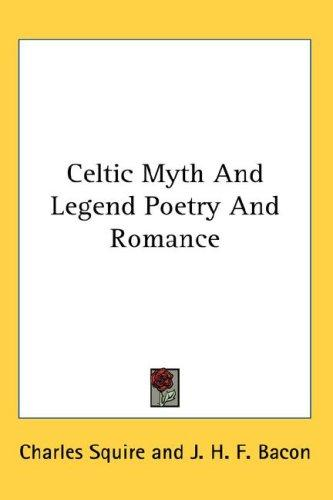 Download Celtic Myth And Legend Poetry And Romance