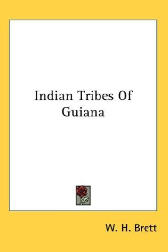 Download Indian Tribes Of Guiana
