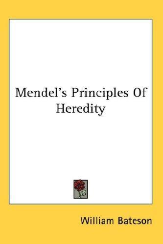 Download Mendel's Principles Of Heredity