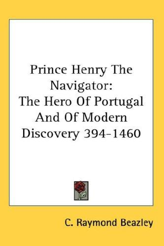 Download Prince Henry The Navigator