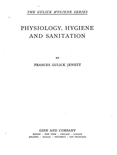 Physiology, Hygiene and Sanitation by