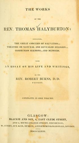 The works of the Rev. Thomas Halyburton