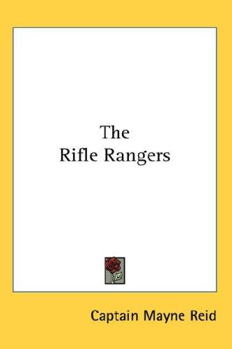 The Rifle Rangers by Mayne Reid