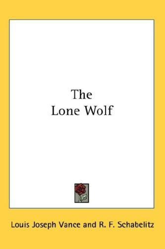 The Lone Wolf by Louis Joseph Vance