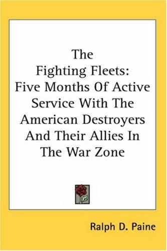 The Fighting Fleets by Ralph Delahaye Paine