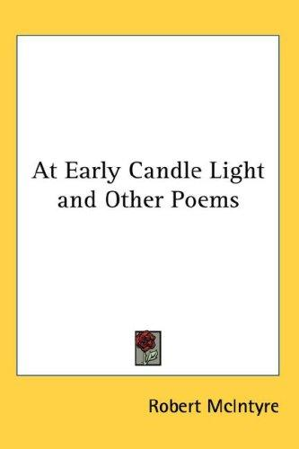 At Early Candle Light and Other Poems