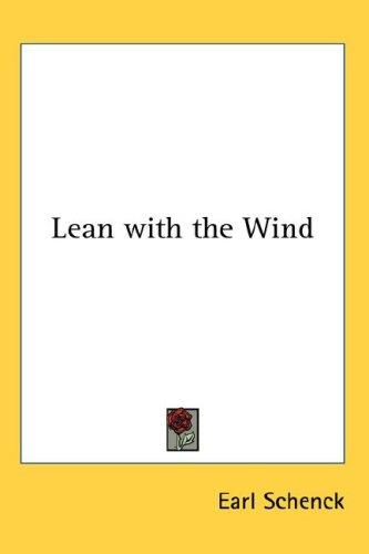 Lean with the Wind