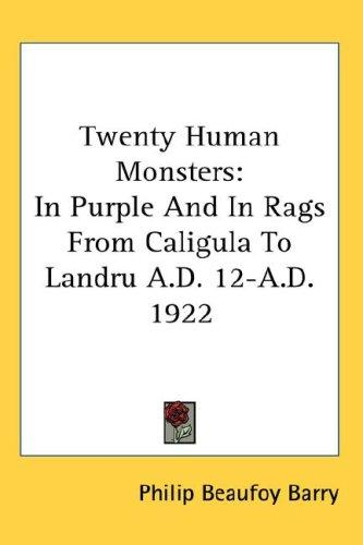 Twenty Human Monsters by Philip Beaufoy Barry