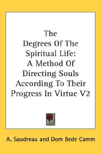 The Degrees Of The Spiritual Life